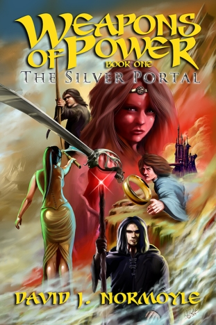 """""""Weapons Of Power"""" Book One """"The Silver Portal"""" by David J. Normoyle"""